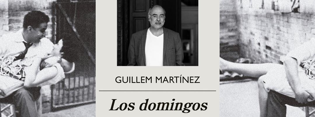 Los domingos de Guillem MArtínez